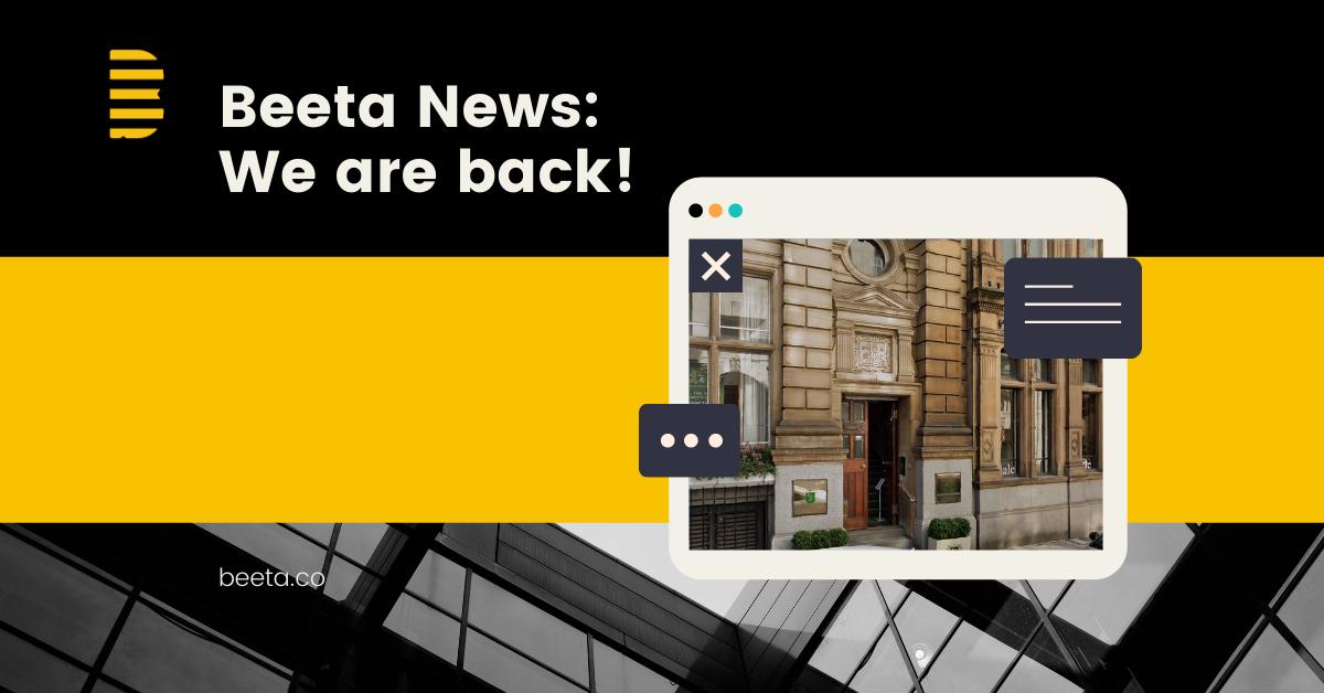Beeta News: We are back!
