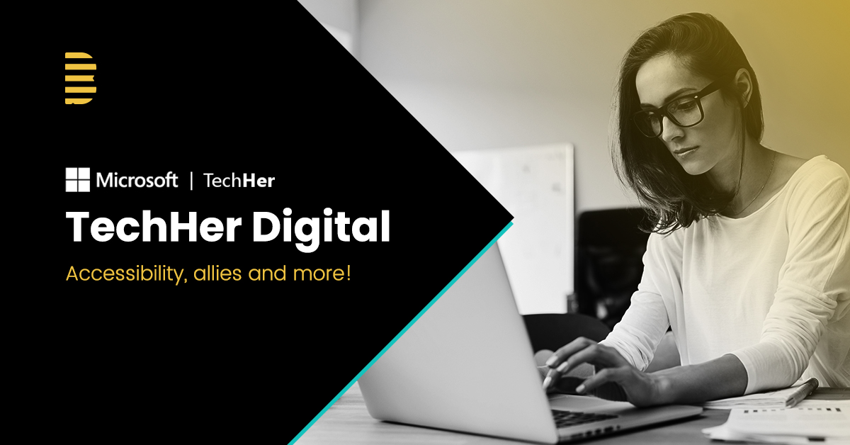 TechHer: Accessibility, allies and more!